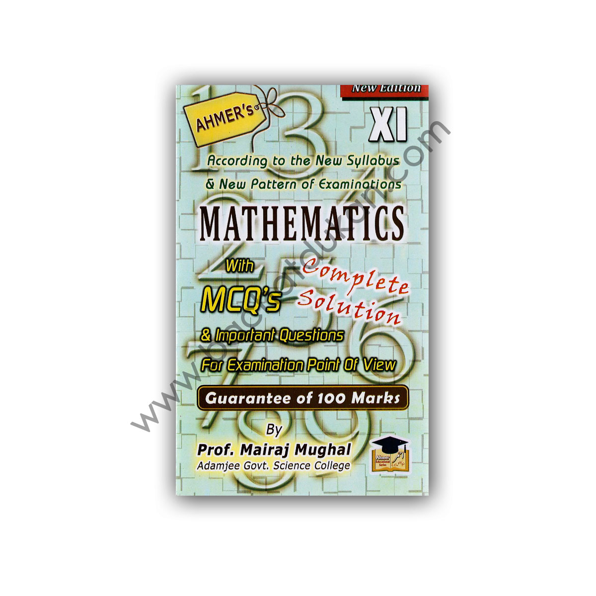 MATHEMATICS For First Year (XI) Science By Prof Mairaj Mughal - AHMER
