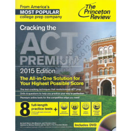 the princeton review cracking the act premium 2015 edition