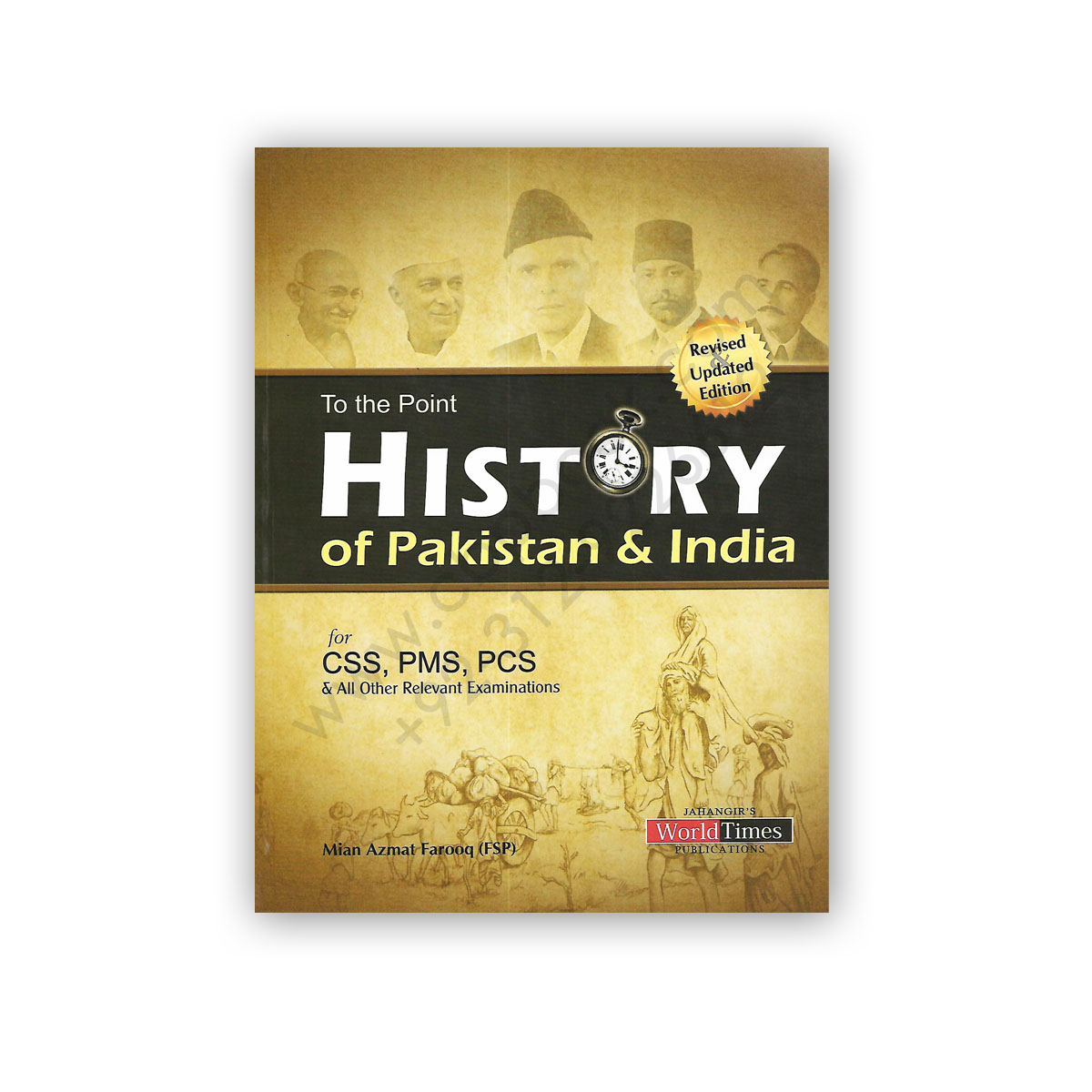 To The Point History of Pakistan & India For CSS/PMS/PCS - Jahangir  WorldTimes
