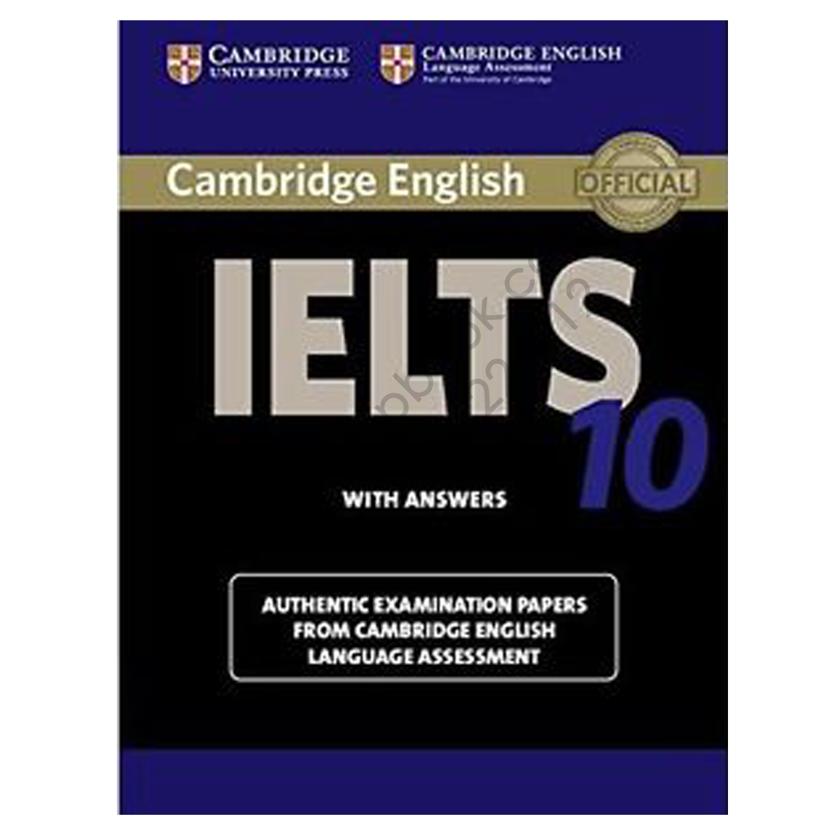 cambridge english ielts 10 book with answers and 2 audio cds