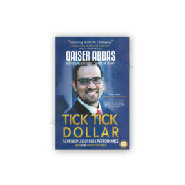 Tick Tick Dollar By Qaiser Abbas - Possibilities Publications