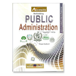 advanced rethinking public administration by waqas rasheed