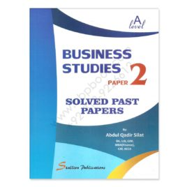 a level business studies paper 2 solved past papers by abdul qadir silat
