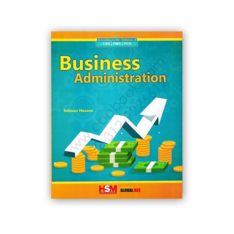 Business Administration for CSS PMS PCS By Salman Hassan - HSM