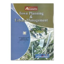 advanced town planning & urban management by haji m shabbir & kashif faraz ahmad