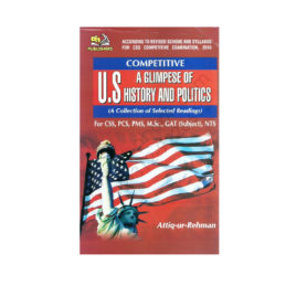 a glimpse of us history and politics by attiq ur rehman ah publisher
