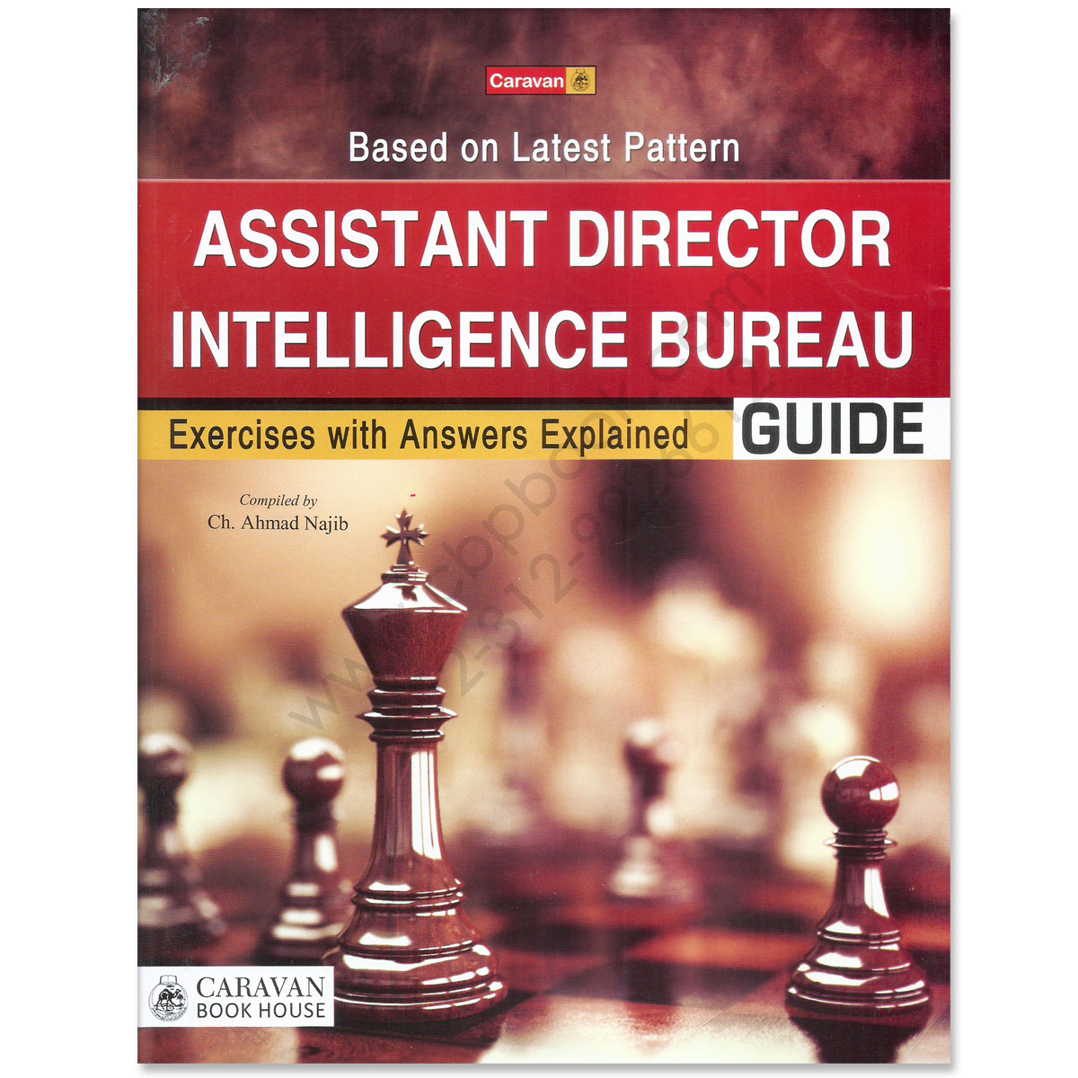 caravan assistant director intelligence bureau guide by ch ahmad najib