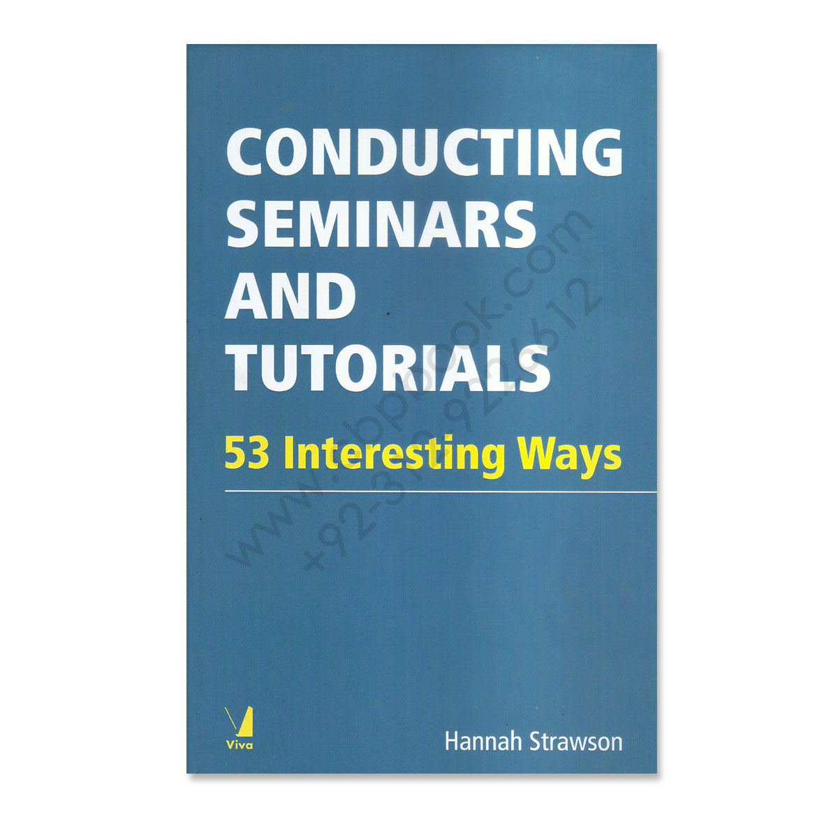 conducting seminars and tutorials 53 ineresing ways by hannah srawson