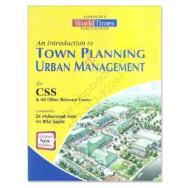 jwt town planning & urban management for css by dr m asim & bilal saghir