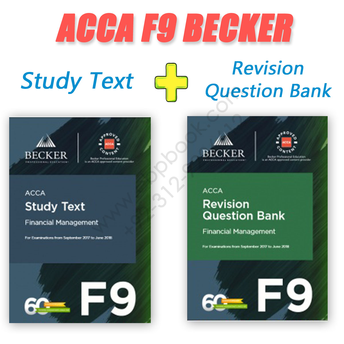 acca paper f9 study text + revision question bank 2017 2018 becker