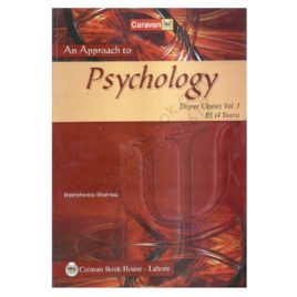 Caravan Psychology Degree Class Vol 1 BS (4 years) By Rakhshanda Shahnaz