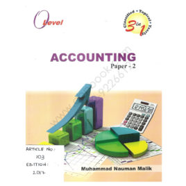 O Level Accounting Paper-2 Edition 2017 by Muhammad Nauman Malik Read & Write Publications