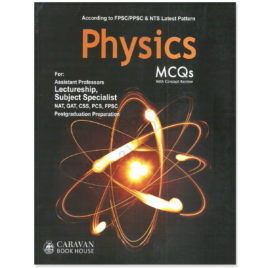 caravan physics mcqs for lectueship & subjct specialist by haq nawaz bhatti