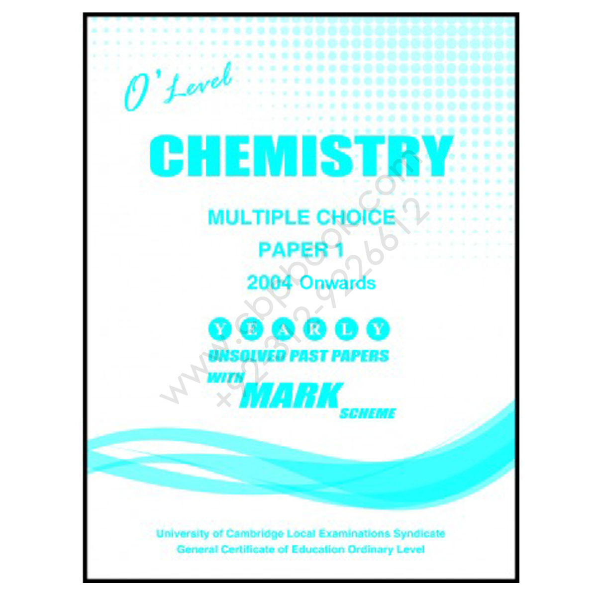 O Level CHEMISTRY Paper 1 Yearly Unsolved with Mark Scheme 2004 - Nov 2018