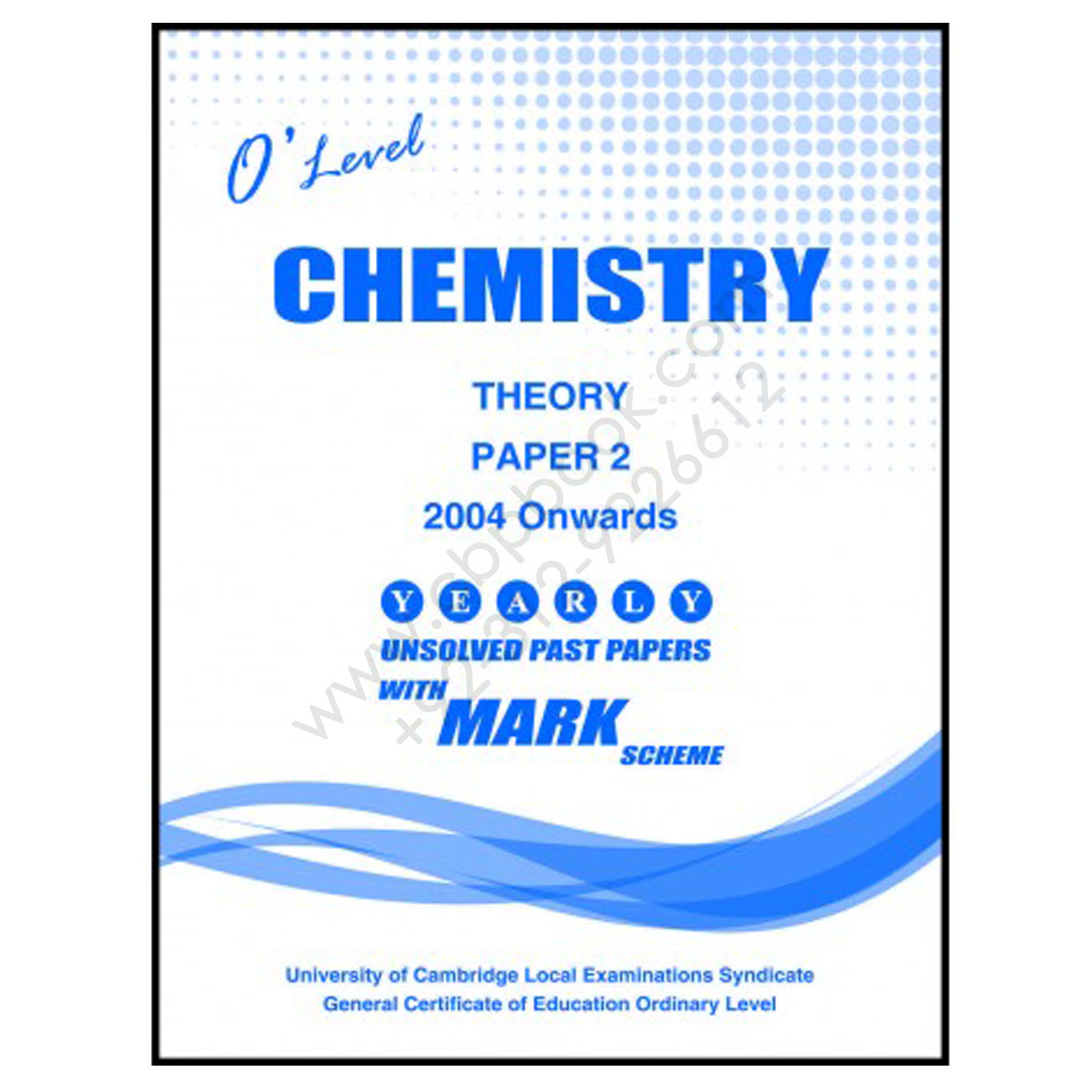 O Level CHEMISTRY Paper 2 Yearly Unsolved with Mark Scheme 2008 - Nov 2018