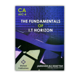 ca afc 4 the fundamentals of it horizon by jamshed ali khattak