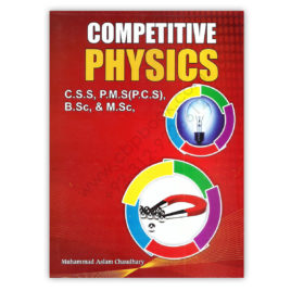 competitive physics for css pms by muhammad aslam chaudhar