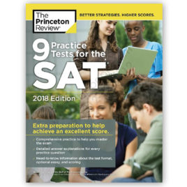 9 practice tests for the sat 2018 edition - princeton