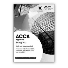 BPP ACCA F8 Audit and Assurance (AA) Study Text 2019-2020