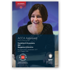 ACCA FIA MA1 Management Information Revision Kit 2017 2018 BPP