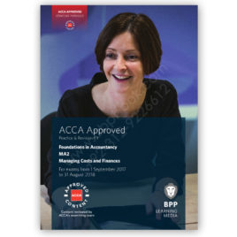 acca fia ma2 managing costs & finances revision kit 2017-18 bpp