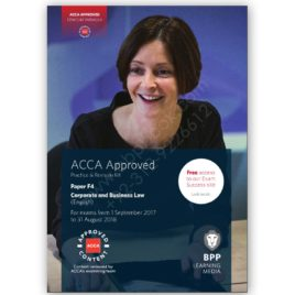 acca paper f4 corporate & business law (english) practice and revision kit 2017 2018 bpp
