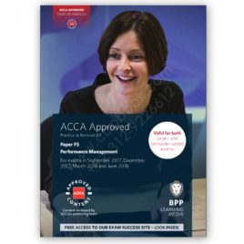 acca paper f5 performance management revision kit 2017 2018 bpp