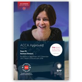 acca paper p3 business analysis study text 2017 2018 bpp