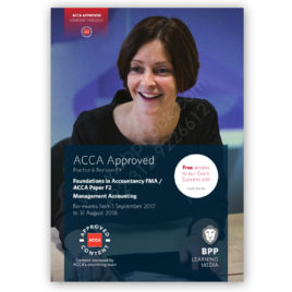 FIA FMA / ACCA Paper F2 Management Accounting Revision Kit 2017 2018 BPP