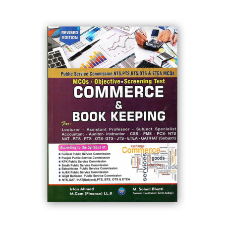 Commerce and Book Keeping By Irfan Ahmed - Bhatti Sons Publishers