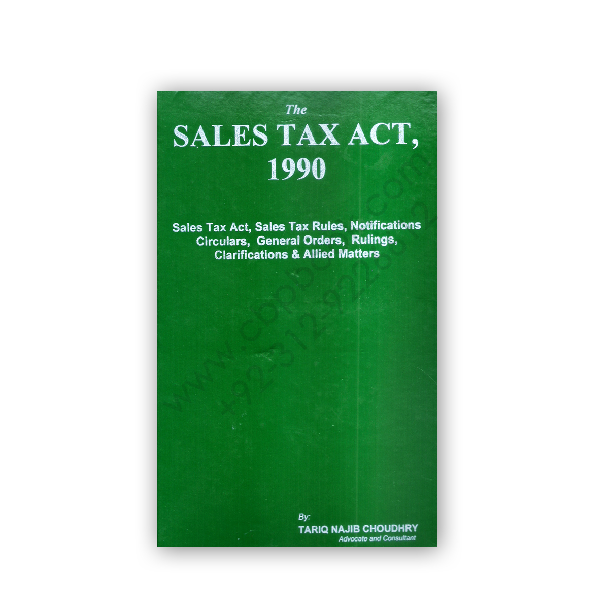 sales tax act 1990 amended up to august 2017 by tariq najib chaudhry