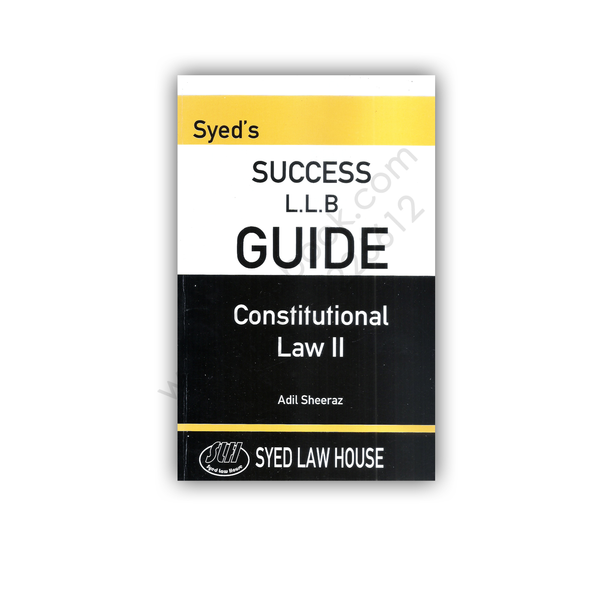 success llb guide contitutional law ii adil sheeraz - syed law house