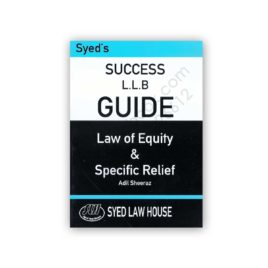 success llb guide law of equity & specific relief adil sheeraz - syed law house
