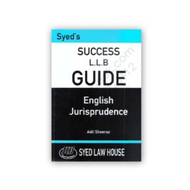 syeds success llb guide english jurisprudence adil sheeraz