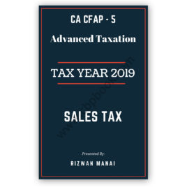 ca cfap 5 study manual of sales tax tax year 2019 by rizwan manai