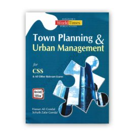 town planning & urban management for css by hassan ali gondal - jwt