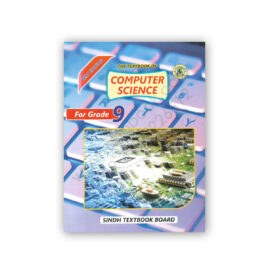 The Textbook of Computer Science For Grade 9 - Sindh Textbook Board