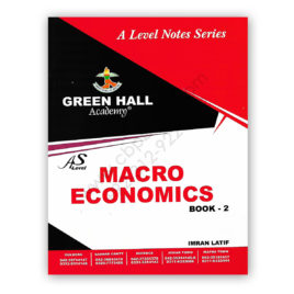 as level macro economics notes book 2 by imran latif - green hall