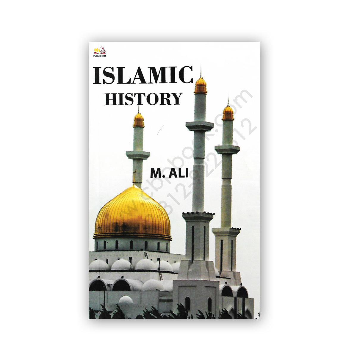 Islamic History Made Easy (Questions & Answers) By M Ali ...