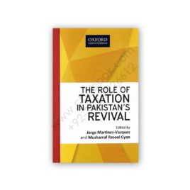 the role of taxation in pakistans revival by martinez, vazquez & cyan - oxford