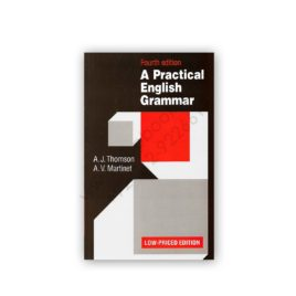 A Practical English Grammar 4th Edition By Thomson & Martinet – OXFORD