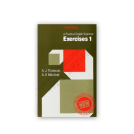 a practical english grammar exercises 1 thomas & martinet - oxford