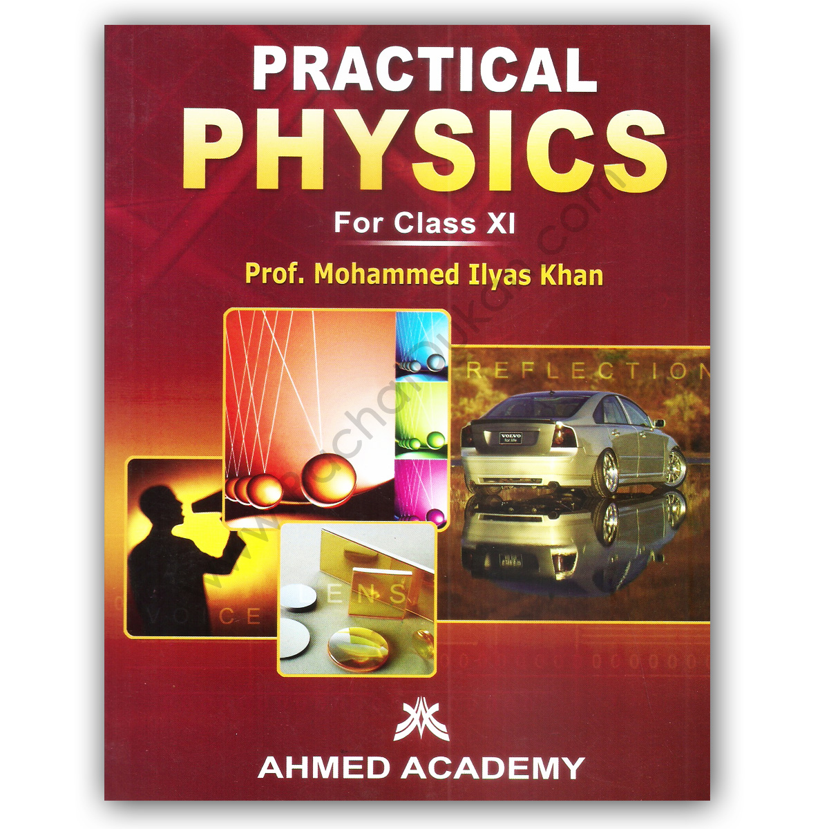 Practical PHYSICS For Class XI By Prof Muhammad Ilyas Khan - Ahmed Academy