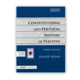 contitutional and political history of pakistan 2019 by hamid khan - oxford