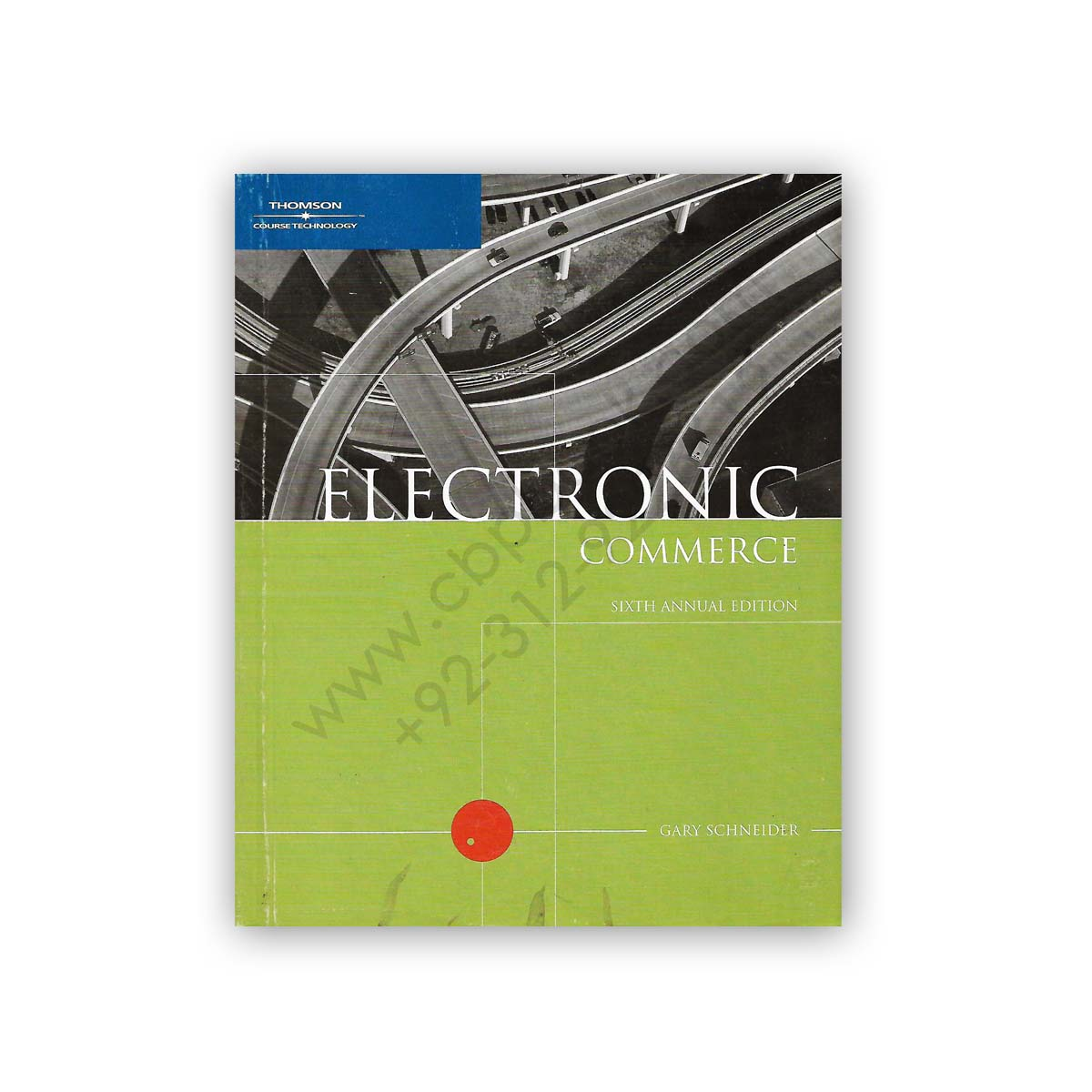 electronic commerce gary schneider sixth annual edition - thomson