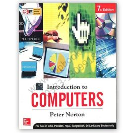 introduction to computers by peter norton 7th edition - mcgraw hill