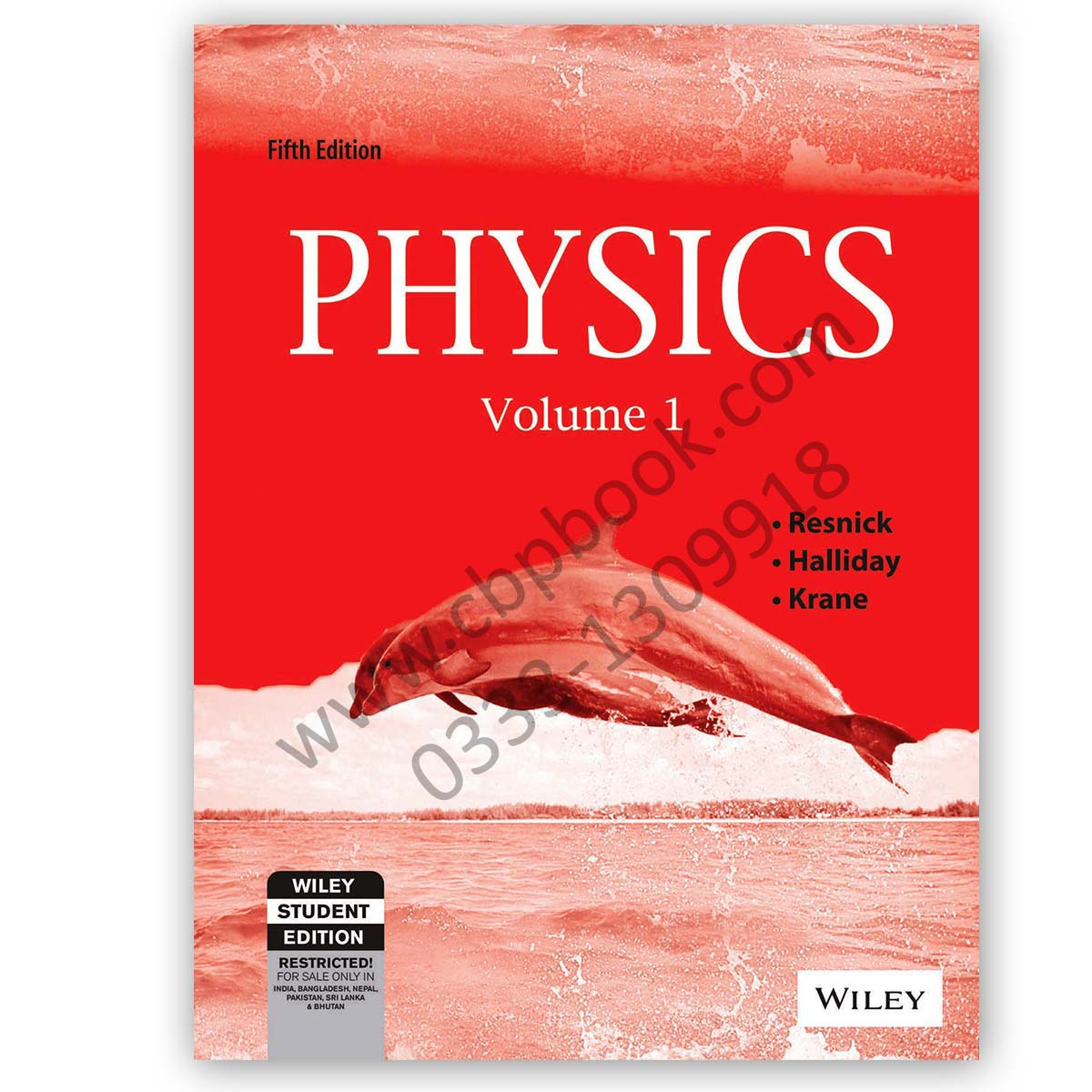 PHYSICS Volume 1 & 2 Fifth Edition RESNICK, HALLIDAY, KRANE - WILEY