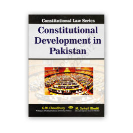 Constitutional Development In Pakistan By GW Choudhry - Bhatti Sons