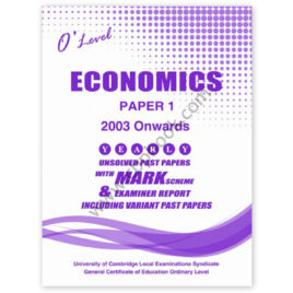 o level economics paper 1 yearly unsolved past papers 2004 - june 2017