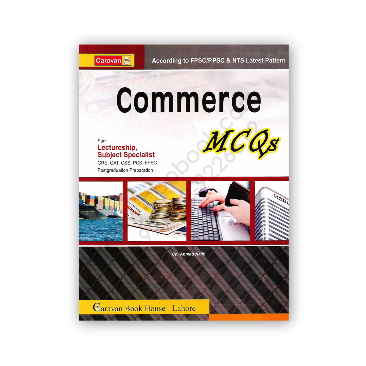 COMMERCE MCQs For Lectureship By Ch Ahmed Najib - CARAVAN BOOK